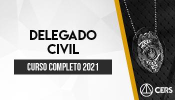 CURSO COMPLETO DELEGADO CIVIL 2021