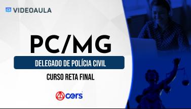 Curso Reta Final para o Concurso PC MG